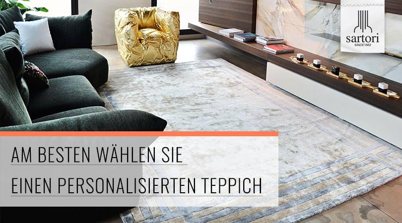 Am besten wählen Sie einen personalisierten Teppich