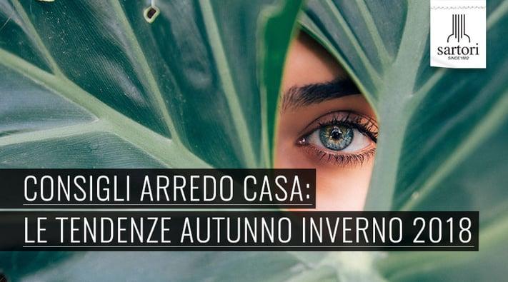 Consigli arredo casa le tendenze autunno inverno 2018 for Tendenze casa 2018