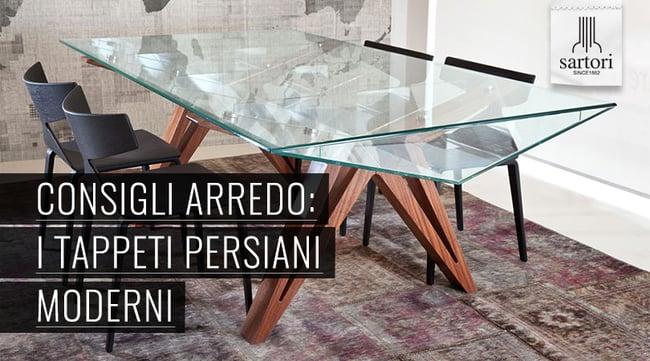 Consigli arredo i tappeti persiani moderni for Sartori tappeti