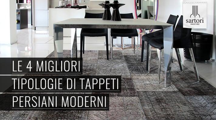 Le 4 migliori tipologie di tappeti persiani moderni for Sartori tappeti