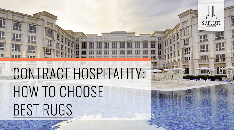 Contract Hospitality- How To Choose Best Rugs