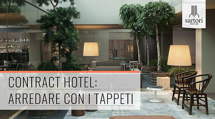 Contract Hotel ARREDARE CON I TAPPETI