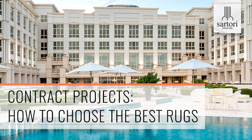 Contract Projects How To Choose The Best Rugs