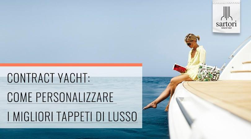 Contract Yacht_ Come Personalizzare I Migliori Tappeti Di Lusso