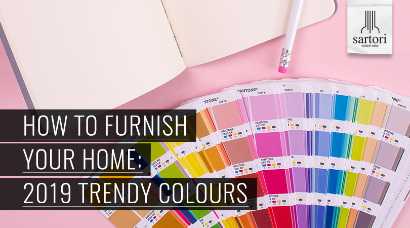 How-To-Furnish-Your-Home--2019-Trendy-Colours