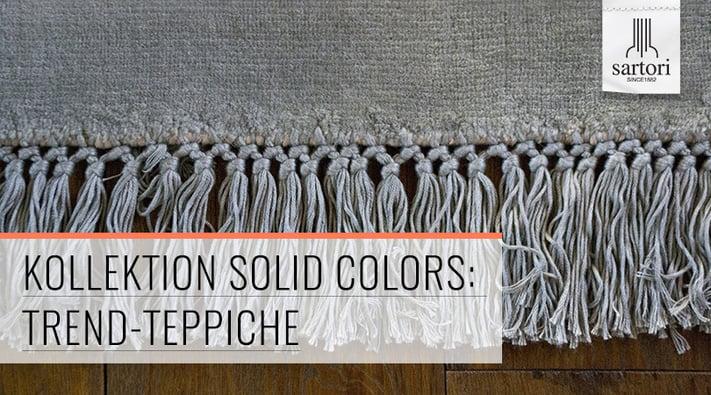 Kollektion Solid Colors Trend-Teppiche