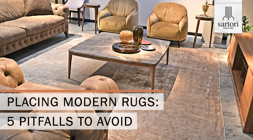 Placing Modern Rugs 5 pitfalls to avoid