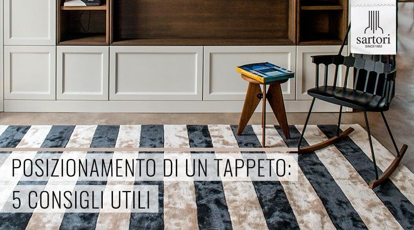 Posizionamento di un Tappeto 5 Consigli Utili