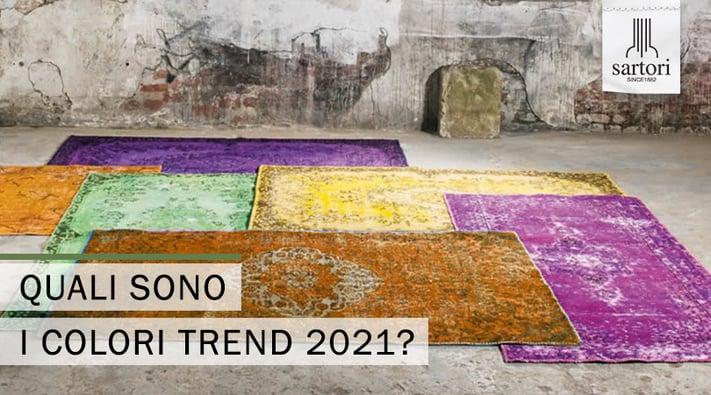 Quali sono i colori trend 2021