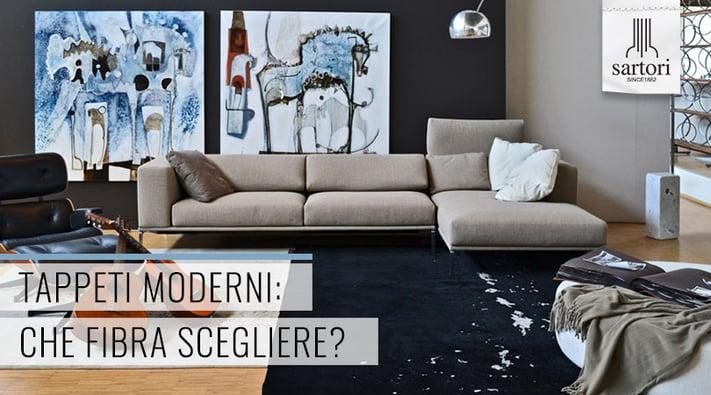 Tappeti Moderni Che Fibra Scegliere