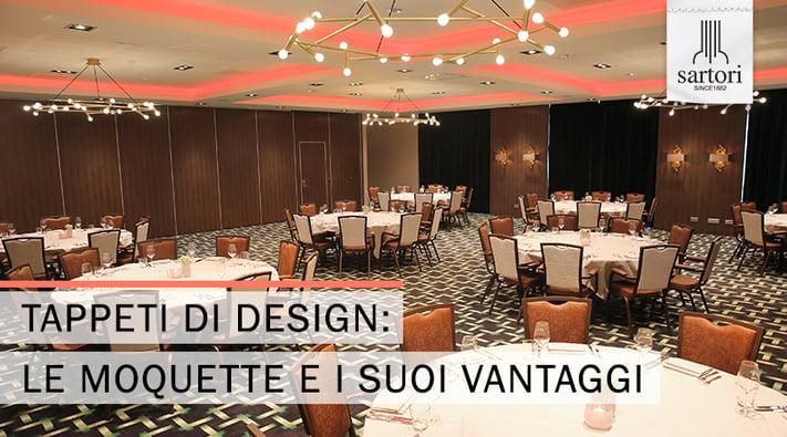 Tappeti di Design Le Moquette e i suoi Vantaggi
