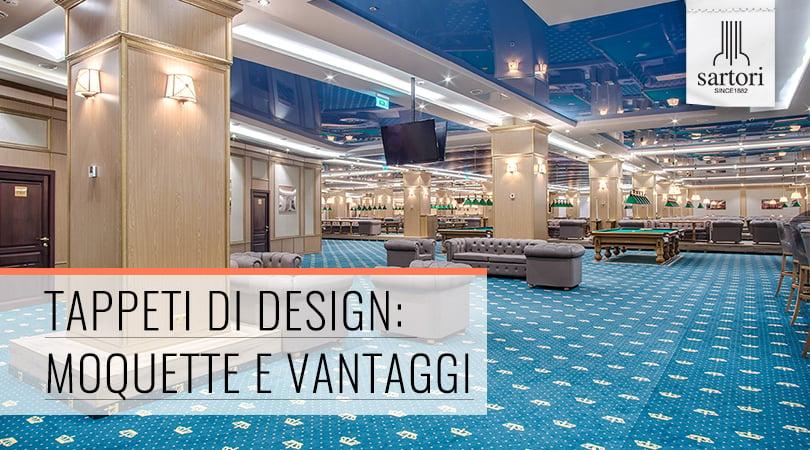Tappeti di Design Moquette e Vantaggi