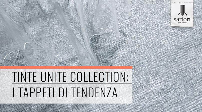 Tinte Unite Collection_I Tappeti di Tendenzai