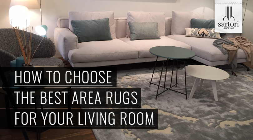 How To Choose The Perfect Area Rugs For Your Living Room