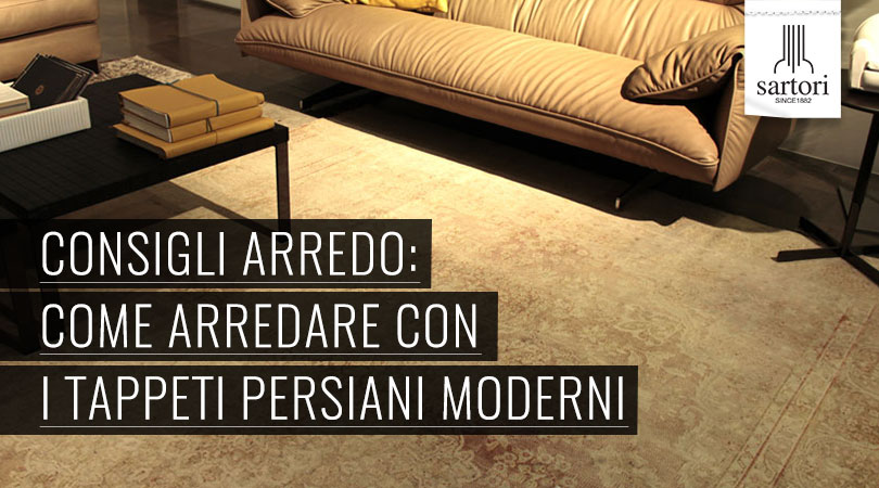Consigli arredo come arredare con i tappeti persiani moderni for Arredamento tappeti
