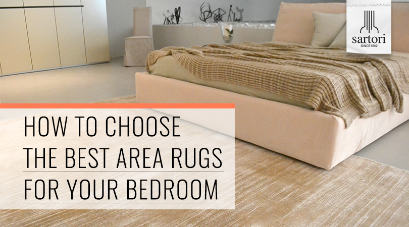 Choose The Best Area Rugs For Your Bedroom
